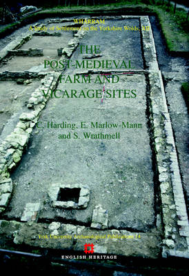 Wharram XII: The Post-medieval and Vicarage Sites (Hardback)