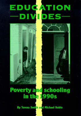Education Divides: Poverty and Schooling in the 1990's (Paperback)