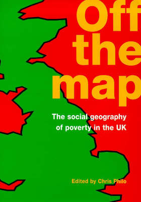 Off the Map: Social Geography of Poverty (Paperback)