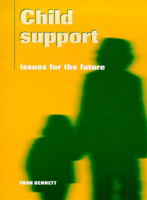 Child Support: Issues for the Future (Paperback)