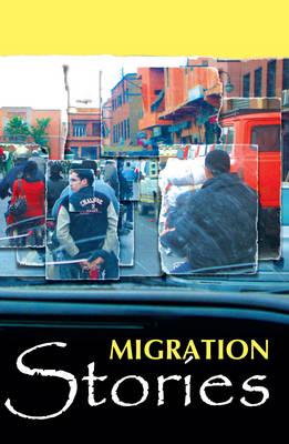 Migration Stories (Paperback)