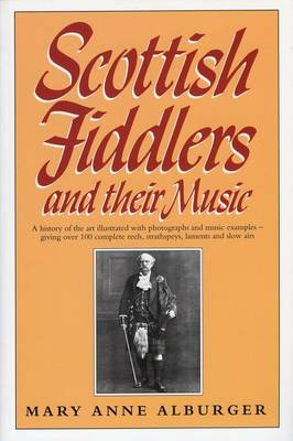 Scottish Fiddlers and Their Music (Paperback)