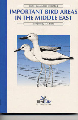 Important Bird Areas in the Middle East - Birdlife Conservation v. 2 (Paperback)