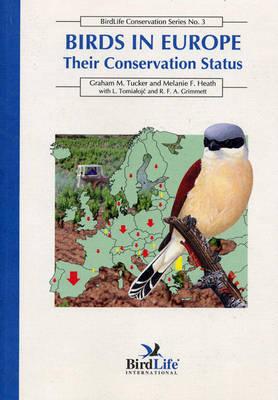 Birds in Europe: Their Conservation Status - Birdlife Conservation v. 3 (Paperback)