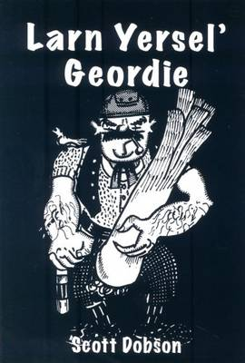Larn Yersel' Geordie (Paperback)