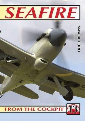 Seafire: No.13: From the Cockpit (Paperback)