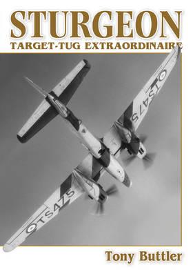 Sturgeon: Target-tug Extraordinaire (Paperback)