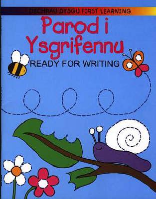 Parod I Ysgrifennu / Ready for Writing - Cyfres Dechrau Dysgu (Paperback)