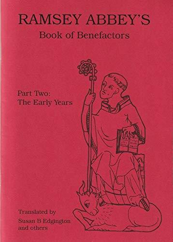 Ramsey Abbey's Book of Benefactors: Early Years (Paperback)