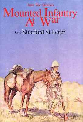 Mounted Infantry at War - Boer war series (Hardback)