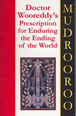 Dr Wooreddy's Prescription for Enduring the Ending of the World (Paperback)