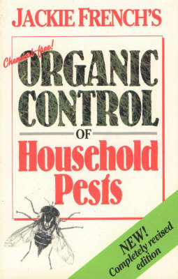 Chemical Free Organic Control of Household Pests (Paperback)