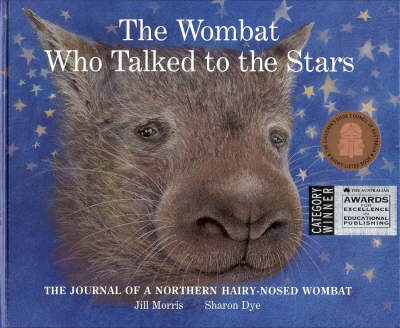 The Wombat Who Talked to the Stars (Hardback)