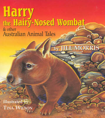 Harry the Hairy Nosed Wombat: And Other Australian Animal Tales (Paperback)