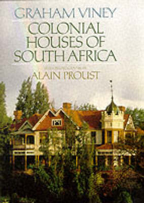 Colonial Houses of South Africa (Hardback)