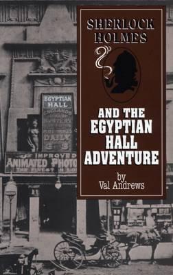 Sherlock Holmes and the Egyptian Hall Adventure - Adventures of Sherlock Holmes (Paperback)