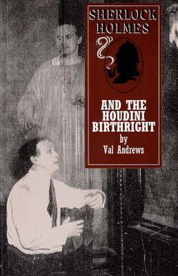 Sherlock Holmes and the Houdini Birthright - Adventures of Sherlock Holmes (Paperback)