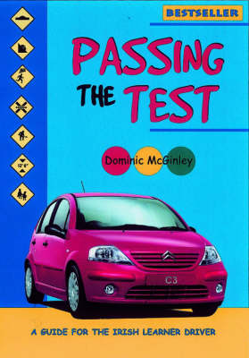 Passing the Test: Guide for the Irish Learner Driver (Paperback)