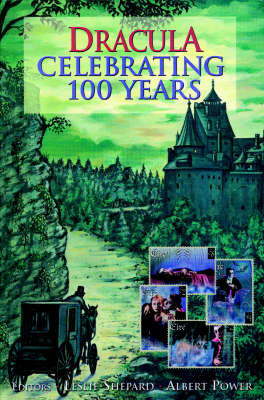 """Dracula"" - Celebrating 100 Years: A Centenary Tribute to Bram Stoker's Novel (Paperback)"