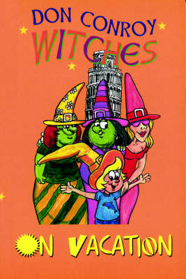 The Witches Go on Vacation - The witches' series (Paperback)