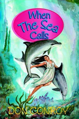 When the Sea Calls - The Sea Trilogy 2 (Paperback)