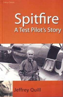 Spitfire: A Test Pilot's Story (Paperback)