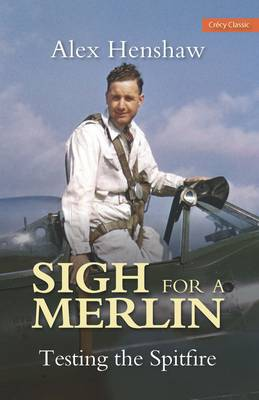 Sigh for a Merlin: Testing the Spitfire (Paperback)