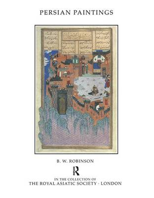 Persian Paintings in the Collection of the Royal Asiatic Society - Royal Asiatic Society Books (Hardback)