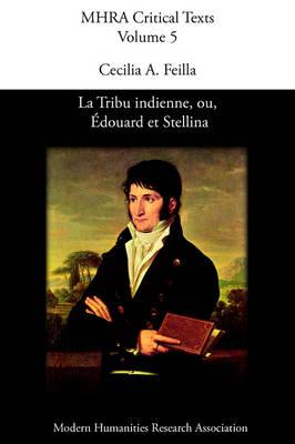 La Tribu Indienne, Ou, Edouard Et Stellina, by Lucien Bonaparte (Paperback)