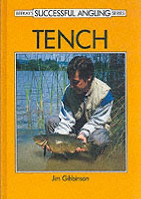 Tench - Beekay's successful angling series (Hardback)