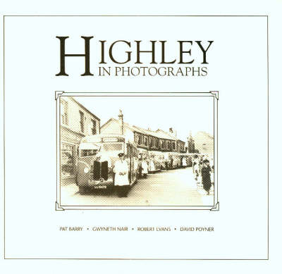 Highley in Pictures - Picture history (Paperback)