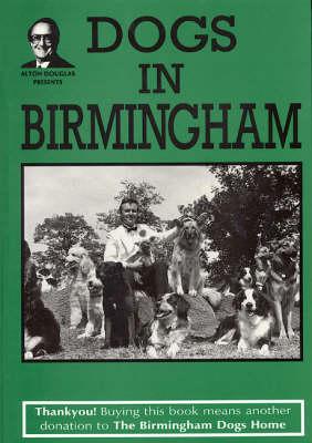 Dogs in Birmingham (Hardback)