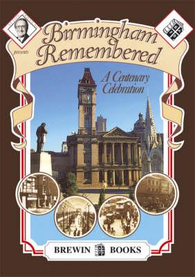 Birmingham Remembered (Paperback)
