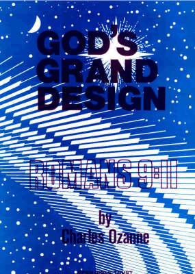 God's Grand Design: Romans 9-11 (Paperback)