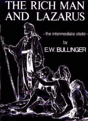 Rich Man and Lazarus: The Intermediate State (Paperback)