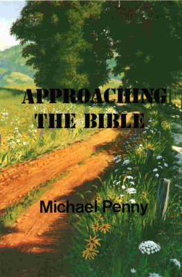 Approaching the Bible (Paperback)