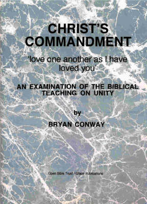 Christ's Commandment: Love One Another as I Have Loved You (Paperback)