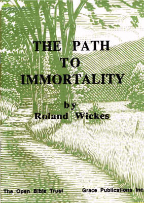 The Path to Immortality (Paperback)