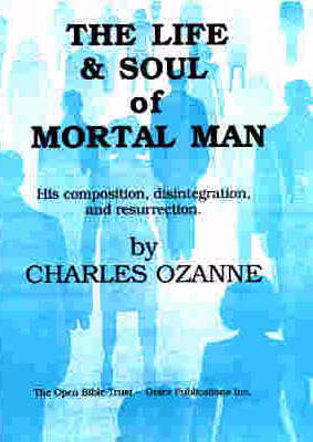 Life and Soul of Mortal Man (Paperback)
