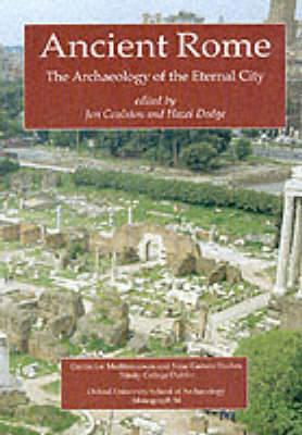 Ancient Rome: The Archaeology of the Eternal City (Paperback)