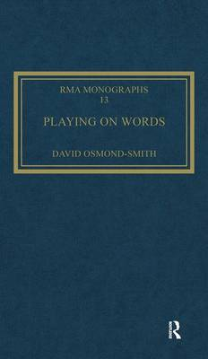Playing on Words: A Guide to Luciano Berio's Sinfonia - Royal Musical Association Monographs (Hardback)
