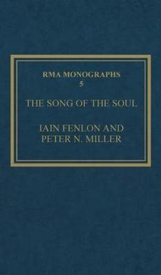 """The Song of the Soul: Understanding """"Poppea"""" - Royal Musical Association Monographs No. 5 (Hardback)"""