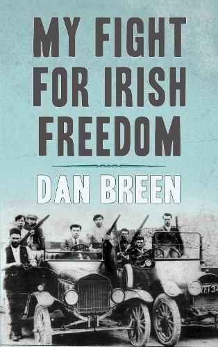 My Fight For Irish Freedom (Paperback)
