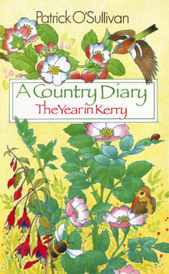 A Country Diary: The Year in Kerry (Paperback)
