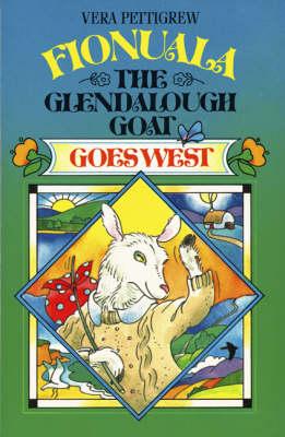 Fionuala the Glendalough Goat Goes West (Paperback)