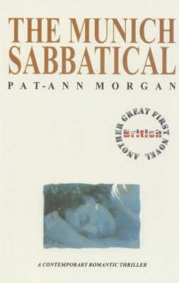 The Munich Sabbatical - Great British first novels (Hardback)