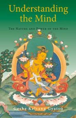Understanding the Mind: The Nature and Power of the Mind (Paperback)