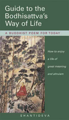 Guide to the Bodhisattva's Way of Life: A Buddhist Poem for Today (Hardback)