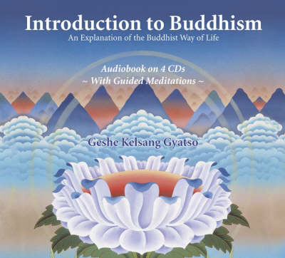 Introduction to Buddhism: An Explanation of the Buddhist Way of Life (CD-Audio)