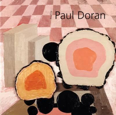 Paul Doran: Man in a Shed - Profiles S. No. 24 (Paperback)